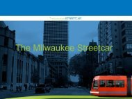 The Milwaukee Streetcar Project Overview Presentation (PDF)