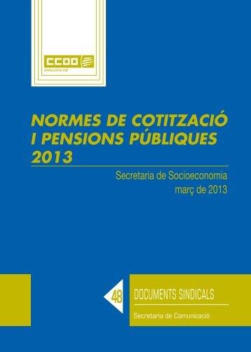 Normes cotització i pensions públiques 2013 - CCOO de Catalunya