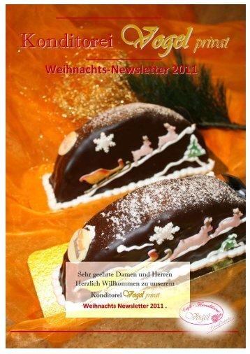 Vogel privat Weihnachts-Newsletter 2011 - Konditorei Vogel