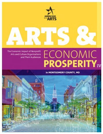 The Arts and Economic Prosperity in Montgomery County, Maryland