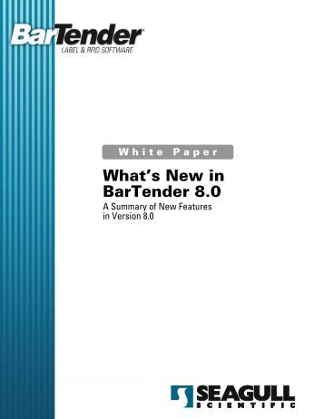 What's New in BarTender 8.0 - Origum Distribution AB