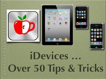 iDevices - Tips & Tricks - Lhmug.org