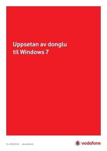Uppsetan av donglu til Windows 7 - Vodafone.fo