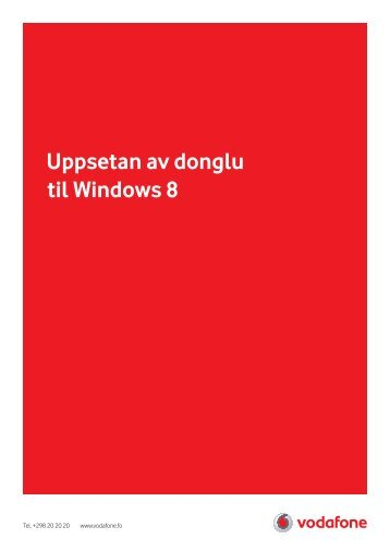 Uppsetan av donglu til Windows 8 - Vodafone.fo