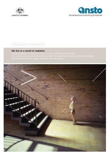 ANSTO Radiation Brochure - ANSTO Publications Online