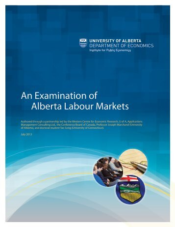 An Examination of Alberta Labour Markets - Institute for Public ...
