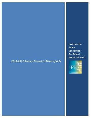 2011 - 2012 Annual Report - Institute for Public Economics