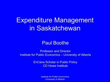 Expenditure Management in Saskatchewan - Institute for Public ...