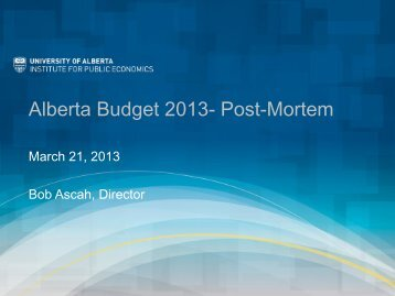 Alberta Budget 2013- Post-Mortem
