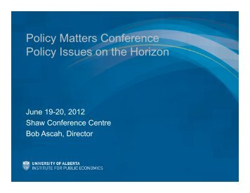 """""""Policy Matters"""" Conference, June 2012 - Institute for Public ..."""
