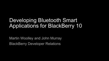 Developing Bluetooth Smart Applications for BlackBerry 10