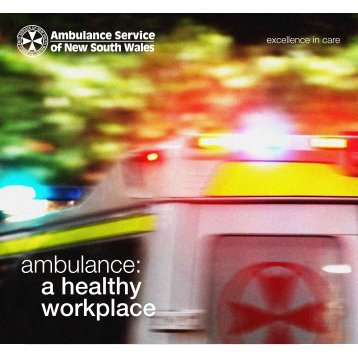 ambulance: a healthy workplace - Ambulance Service of NSW