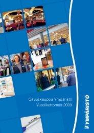 Osuuskauppa Ympäristö Vuosikertomus 2009 st 00 tö 09 - S-kanava