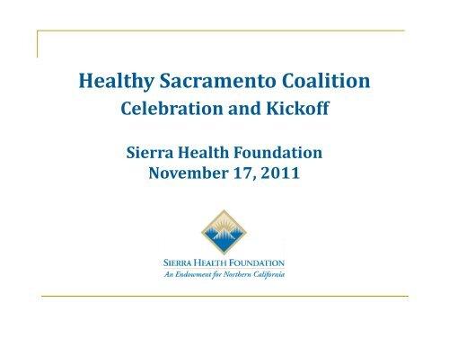 Presentation Slides Part 1 Sierra Health Foundation