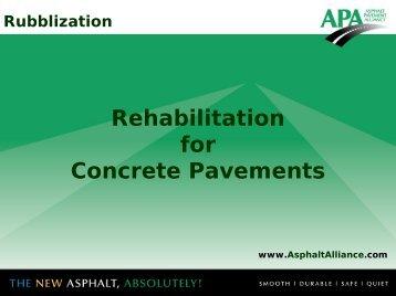 Rubblization - Asphalt Pavement Association of Indiana