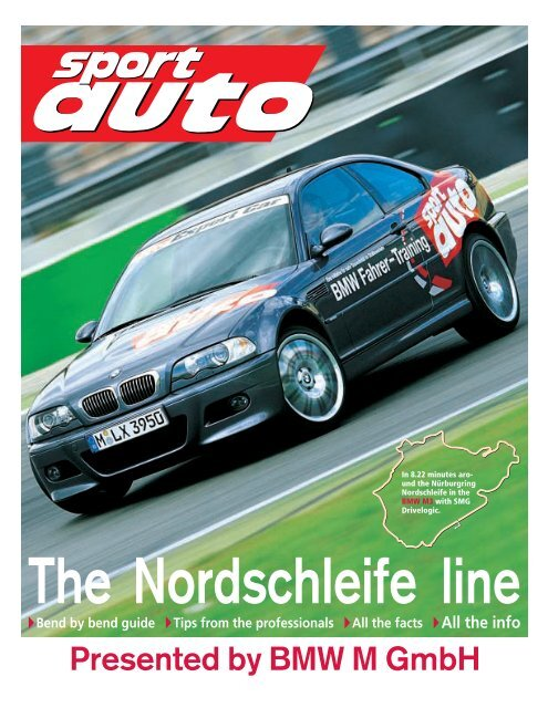 Presented by BMW M GmbH The Nordschleife line - Bmwz8.us