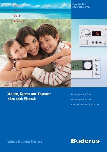 Wärme, Sparen und Komfort - Buderus Heiztechnik AG