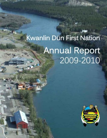 KDFN Annual Report 2009-2010 - Kwanlin Dün First Nations
