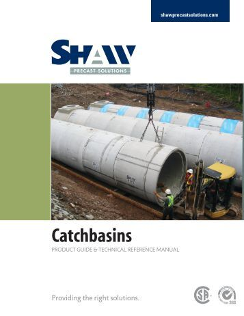 WHAT MORE COULD YOU ASK FOR? - Shaw Precast Solutions