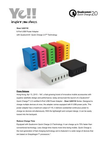 Ye!! reveals 6-Port USB Power Adapter with Qualcomm® Quick Charge™ 2.0 Technology