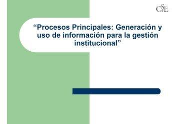 """""""Procesos Principales: Generación y uso de información para la ..."""