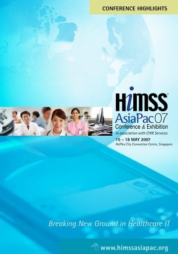 Breaking New Ground in Healthcare IT - HIMSS AsiaPac