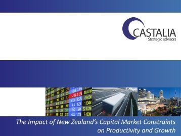 The Impact of New Zealand's Capital Market Constraints on ...