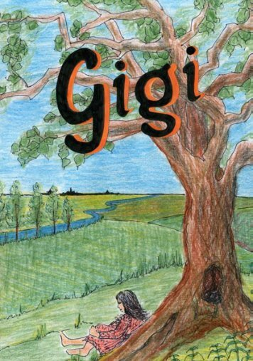 Gigi (a life of Marie Madeleine suitable for younger children)
