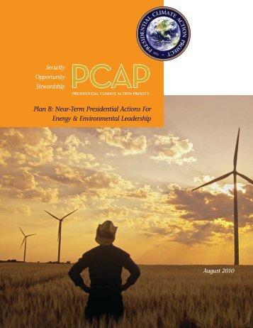 Plan B: Near-Term Presidential Actions For Energy & Environmental ...