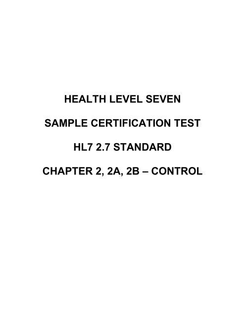 HEALTH LEVEL SEVEN SAMPLE CERTIFICATION TEST HL7 2 7