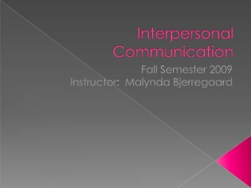 Interpersonal Communication - Snow College