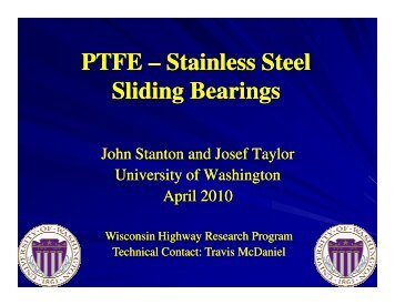 Stainless Steel Stainless Steel Sliding Bearings - WisDOT Research
