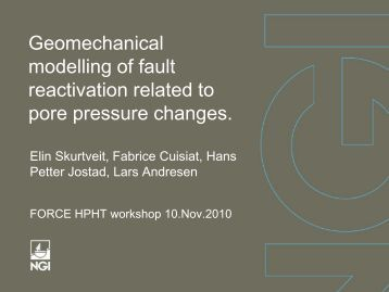 Geomechanical modeling of fault reactivation related to pore ... - Force