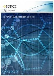 Agreement for Pilot Consortium Project - Force