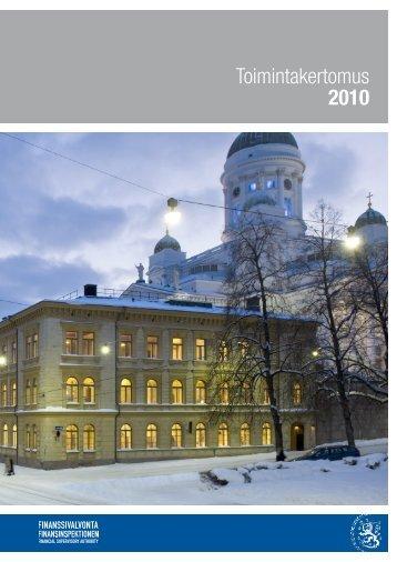 Toimintakertomus 2010 - Finanssivalvonta
