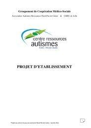 projet d'établissement - CRA   Centre Ressources Autismes