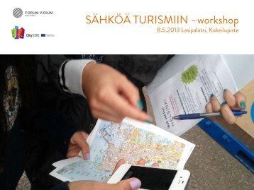 SÄHKÖÄ TURISMIIN –workshop - Forum Virium Helsinki