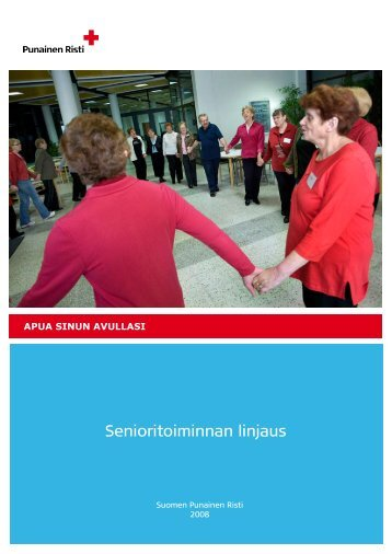 Senioritoiminnan linjaus.pdf - RedNet - Punainen Risti