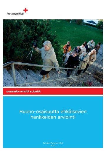 Huono-osaisuutta ehkäisevien hankkeiden arviointi.pdf - RedNet