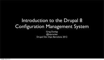 Intro to Config System - Barcelona 2012.pdf - Drupal Developer ...