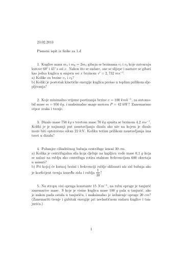23.02.2013 Pismeni ispit iz fizike za 1.d 1. Kuglice masa m1 i m2 ...