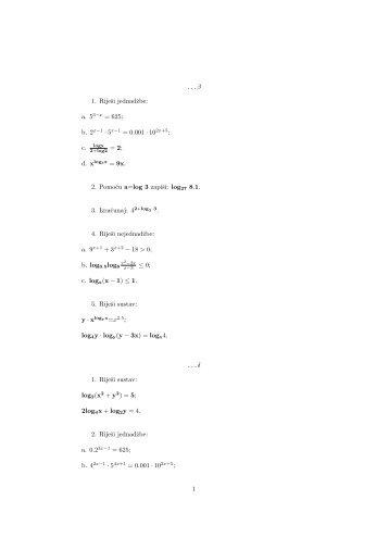 b. 2x−1 · 5x−1 = 0.001 · 10 = 2; d. xlog3x = 9x. 2. Pomocu a=log 3 ...