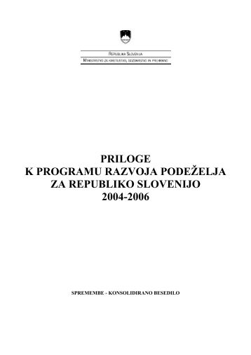 Priloge k Programu - Agencija RS za kmetijske trge in razvoj podeželja