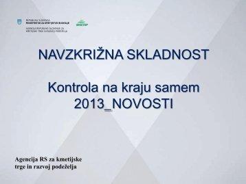 Kontrola na kraju samem 2013 - Agencija RS za kmetijske trge in ...