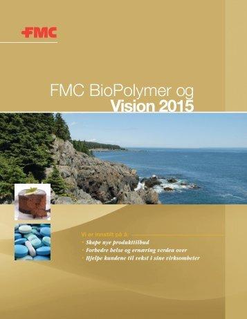 FMC BioPolymer og Vision 2015