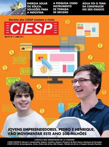 Jovens empreendedores, Pedro e Henrique, vão movimentar este ano 500 milhões