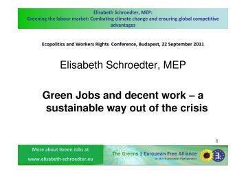 Elisabeth Schroedter, MEP Green Jobs and decent work – a ...