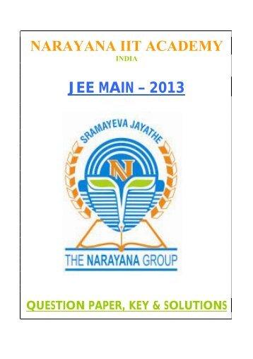 NARAYANA IIT ACADEMY JEE MAIN – 2013 - Narayana Group