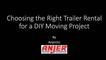 Choosing the Right Trailer Rental for a DIY Moving Project