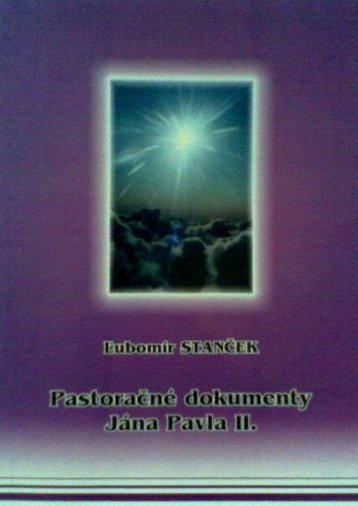 Pastoračné dokumenty Jána Pavla II - Evanjelizacia